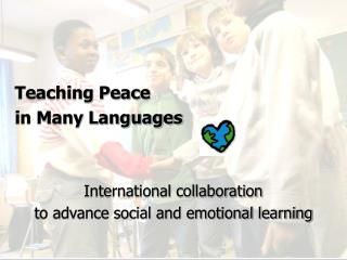 Showing Peace in Numerous Dialects Global coordinated effort to propel social and passionate learning