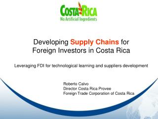 Creating Supply Chains for Remote Financial specialists in Costa Rica Utilizing FDI for mechanical learning and supplier