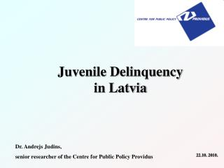 Adolescent Wrongdoing in Latvia