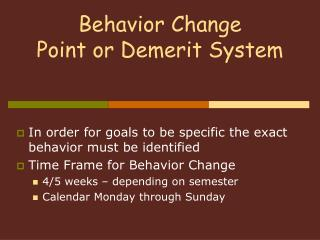 Conduct Change Point or Negative mark Framework