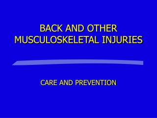 BACK AND OTHER MUSCULOSKELETAL Wounds
