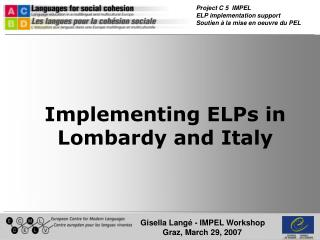 Actualizing ELPs in Lombardy and Italy
