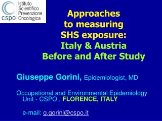Ways to deal with measuring SHS presentation: Italy and Austria Prior and then afterward Consider
