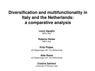 Enhancement and multifunctionality in Italy and the Netherlands: a near investigation