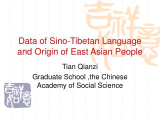 Information of Sino-Tibetan Dialect and Starting point of East Asian Individuals