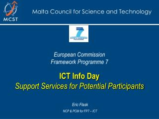 European Commission Structure Program 7 ICT Information Day Bolster Administrations for Potential Members