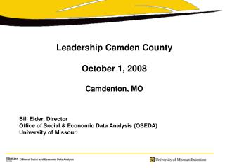 Administration Camden Province October 1, 2008 Camdenton, MO Charge Senior, Chief Office of Social and Monetary Informat