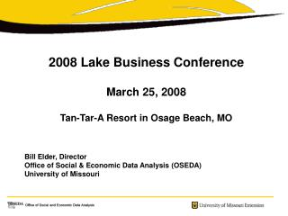 2008 Lake Business Gathering Walk 25, 2008 Tan-Tar-A Resort in Osage Shoreline, MO Charge Senior, Chief Office of Social