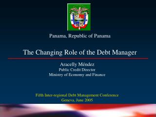 Panama, Republic of Panama The Changing Part of the Obligation Supervisor
