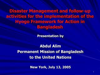 Fiasco Administration and subsequent exercises for the execution of the Hyogo Structure for Activity in Bangladesh