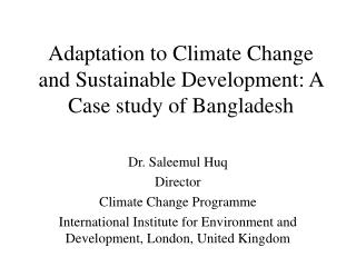 Adjustment to Environmental Change and Maintainable Improvement: A Contextual investigation of Bangladesh