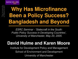 Why Has Microfinance Been an Arrangement Achievement? Bangladesh and Past