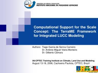 Computational Backing for the Scale Idea: The TerraME Structure for Incorporated LUCC Displaying