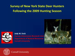 Study of New York State Deer Seekers Taking after the 2009 Chasing Season