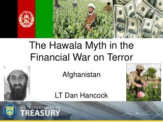 The Hawala Myth in the Monetary War on Dread