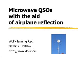 Microwave QSOs with the guide of plane reflection