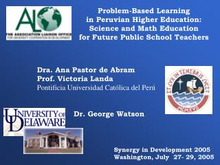Issue Based Learning in Peruvian Advanced education: Science and Math Instruction for Future Government funded Teachers: