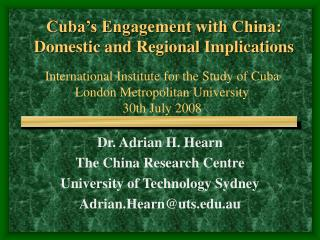 Cuba's Engagement with China: Household and Local Ramifications