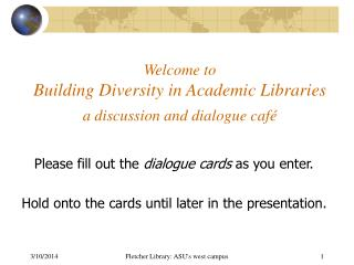 Welcome to Building Differing qualities in Scholarly Libraries a discourse and dialog bistro