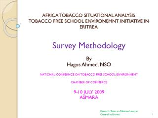 AFRICA TOBACCO SITUATIONAL Examination TOBACCO FREE SCHOOL ENVIRONEMNT Activity IN ERITREA