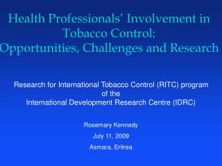 Wellbeing Experts' Association in Tobacco Control: Opportunities, Difficulties and Examination