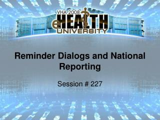 Update Dialogs and National Reporting