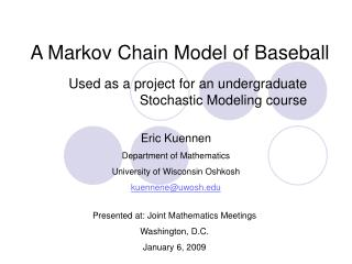 A Markov Chain Model of Baseball