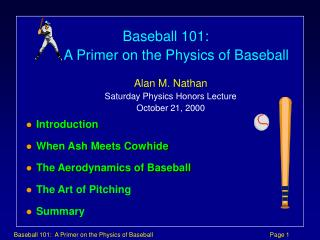 Presentation When Fiery remains Meets Cowhide The Optimal design of Baseball The Specialty of Pitching Synopsis