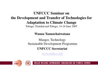 UNFCCC Workshop on the Improvement and Exchange of Advancements for Adjustment to Environmental Change Tobago, Trinidad