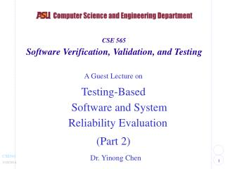 A Visitor Address on Testing-Based Programming and Framework Unwavering quality Assessment (Section 2)