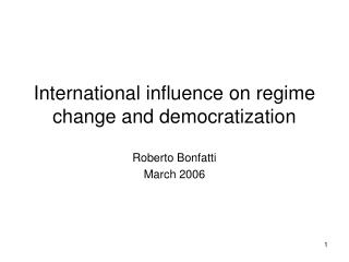 Worldwide impact on administration change and democratization