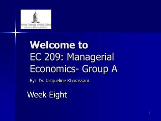 Welcome to EC 209: Administrative Financial aspects Amass A By: Dr. Jacqueline Khorassani