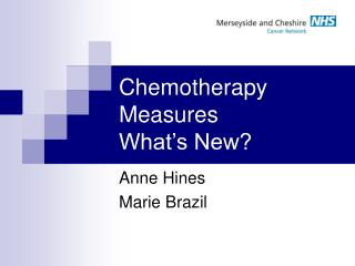 Chemotherapy Measures What's New?