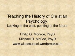 Instructing the Historical backdrop of Christian Brain research: Taking a gander at the past, indicating the future