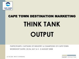 CAPE TOWN DESTINATION Showcasing Research organization Yield