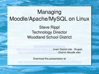 Overseeing Moodle/Apache/MySQL on Linux