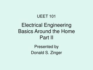 Electrical Designing Nuts and bolts Around the Home Part II