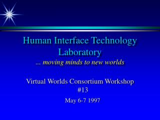 Human Interface Innovation Research center ... moving personalities to new universes
