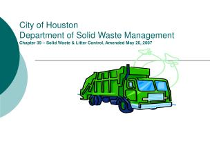 City of Houston Division of Strong Waste Administration Part 39