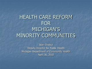 Medicinal services Change FOR MICHIGAN'S MINORITY Groups