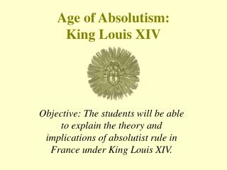 Period of Absolutism: Lord Louis XIV