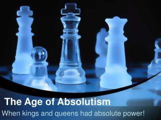 The Period of Absolutism