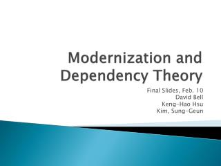 Modernization and Reliance Hypothesis