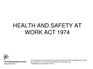 Wellbeing AND Security AT WORK ACT 1974