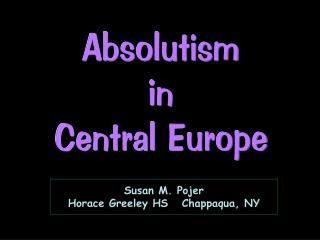 Absolutism in Focal Europe
