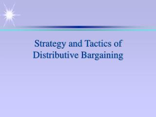 Methodology and Strategies of Distributive Dealing