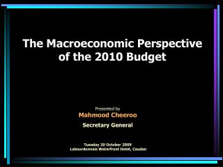 The Macroeconomic Viewpoint of the 2010 Spending plan