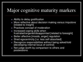 Major subjective development markers