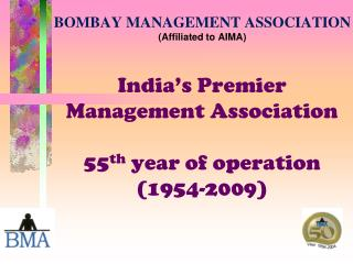 BOMBAY Administration Affiliation (Associated to AIMA)