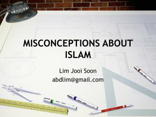Misguided judgments ABOUT ISLAM